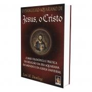 Evangelho Aquariano de Jesus, O Cristo (O)