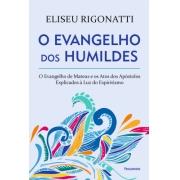 Evangelho Dos Humildes (O) - Nova Edicao