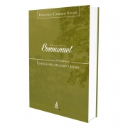 Evangelho Por Emmanuel (O) - Comentários Ao Evangelho Segundo João