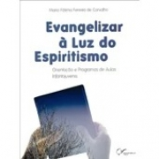 Evangelizar À Luz Do Espiritismo