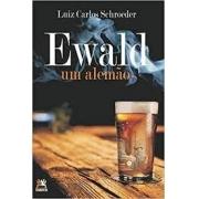 Ewald, Um Alemão