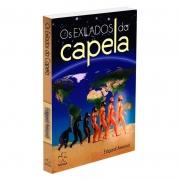 Exilados Da Capela (Os)