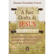 Face Oculta De Jesus, A