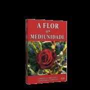 Flor da Mediunidade