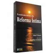 Fundamentos Da Reforma Íntima