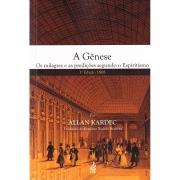 Gênese (A) - Os Milagres E As Predições Segundo O Espiritismo