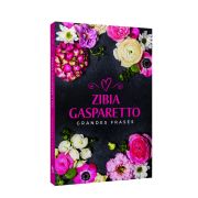 Grandes Frases - Zíbia Gasparetto