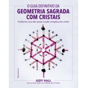 Guia Definitivo Da Geometria Sagrada Com Cristais
