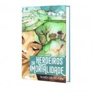 HERDEIROS DA IMORTALIDADE