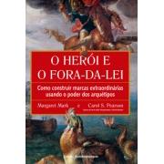 Heroi E O Fora Da Lei (O)