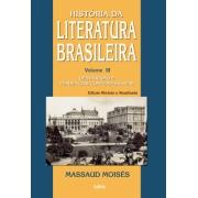 História Da Literatura Brasileira - Vol. 3