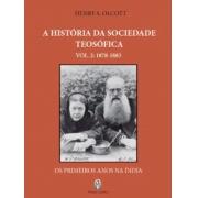 História da Sociedade Teosófica (A) - Vol. 2: 1878-1883