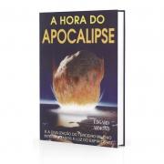 Hora Do Apocalipse (A) - E A Civilização Do Terceiro Milênio Interpretados