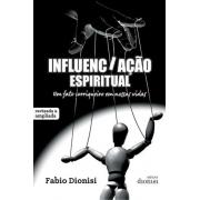 Influenciação - Um Fato Corriqueiro em Nossas Vidas