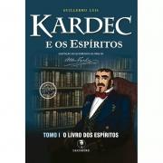 Kardec E Os Espíritos Tomo I - O Livro Dos Espíritos Edição Especial - Colorido