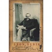 Léon Denis E O Congresso Espírita Internacional De 1925