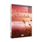 LIBERTE-SE DA ANSIEDADE