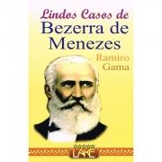 Lindos Casos do Bezerra de Menezes