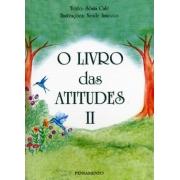 Livro das Atitudes (O) - Vol. II