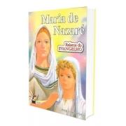 Maria de Nazaré - Relatos do Evangelho