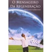 Mensageiro da Regeneração (O)