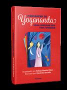 Mensagens De Yogananda Para Inspirar Sua Vida...