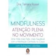 Mindfulness - Atenção Plena no Movimento