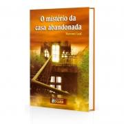 Mistério da Casa Abandonada (O)