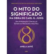 Mito do Significado na Obra de Carl G. Jung (O)