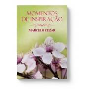 Momentos de Inspiração - Marcelo Cezar