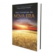 Nas Fronteiras Da Nova Era - Nova Edição