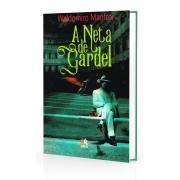Neta De Gardel, A