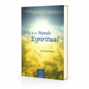 Nós E O Mundo Espiritual