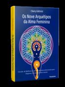 Nove Arquetipos Da Alma Feminina (Os)