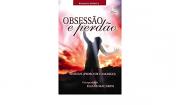 Obsessão E Perdão