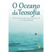 Oceano da Teosofia (O) - Uma Introdução aos Escritos de H. P. Blavatsky