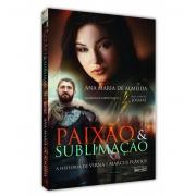 PAIXÃO & SUBLIMAÇÃO