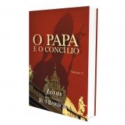 Papa E O Concílio (O) - Vol. 2