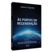 PORTAS DA REGENERAÇÃO (AS)