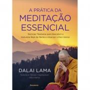 Pratica Da Meditacao Essencial (A)