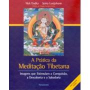 Prática da Meditação Tibetana (A)