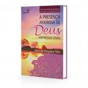 Presença Amorosa De Deus Em Nossas Vidas (A) - Estudos Reflexivos - Vol. 1
