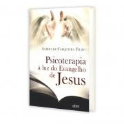 Psicoterapia À Luz Do Evangelho De Jesus - Capa Antiga