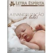 Revista Letra Espírita - ED. 23 (A Evangelização de Bebês)