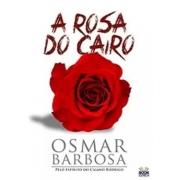 Rosa Do Cairo, A