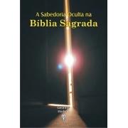 Sabedoria Oculta na Bíblia Sagrada (A)
