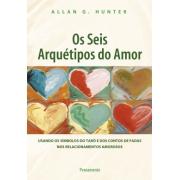 Seis Arquetipos Do Amor (Os)
