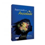 SUPERANDO A ANSIEDADE
