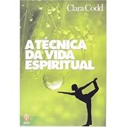 Técnica da Vida Espiritual (A)