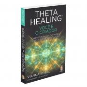 Thetahealing - Você e o Criador